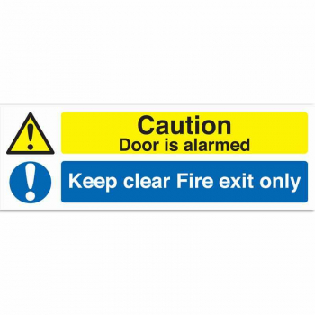 Fire Exit only & Caution This door is alarmed Sign